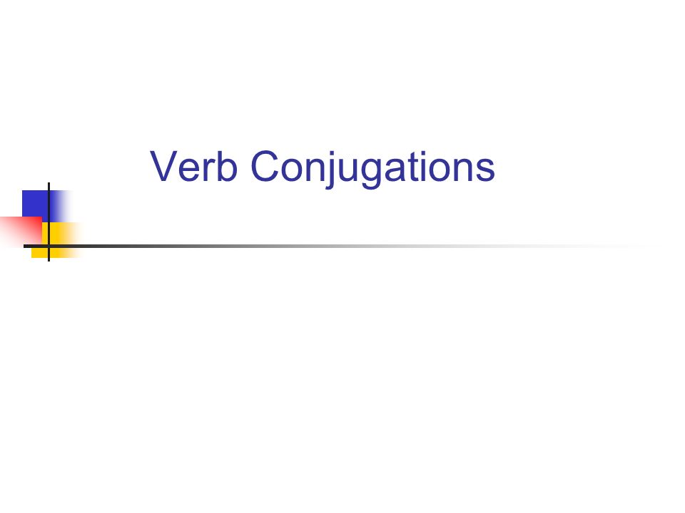 ¿QUE SON?¿Por qué.WHAT ARE THEY. Why conjugate.