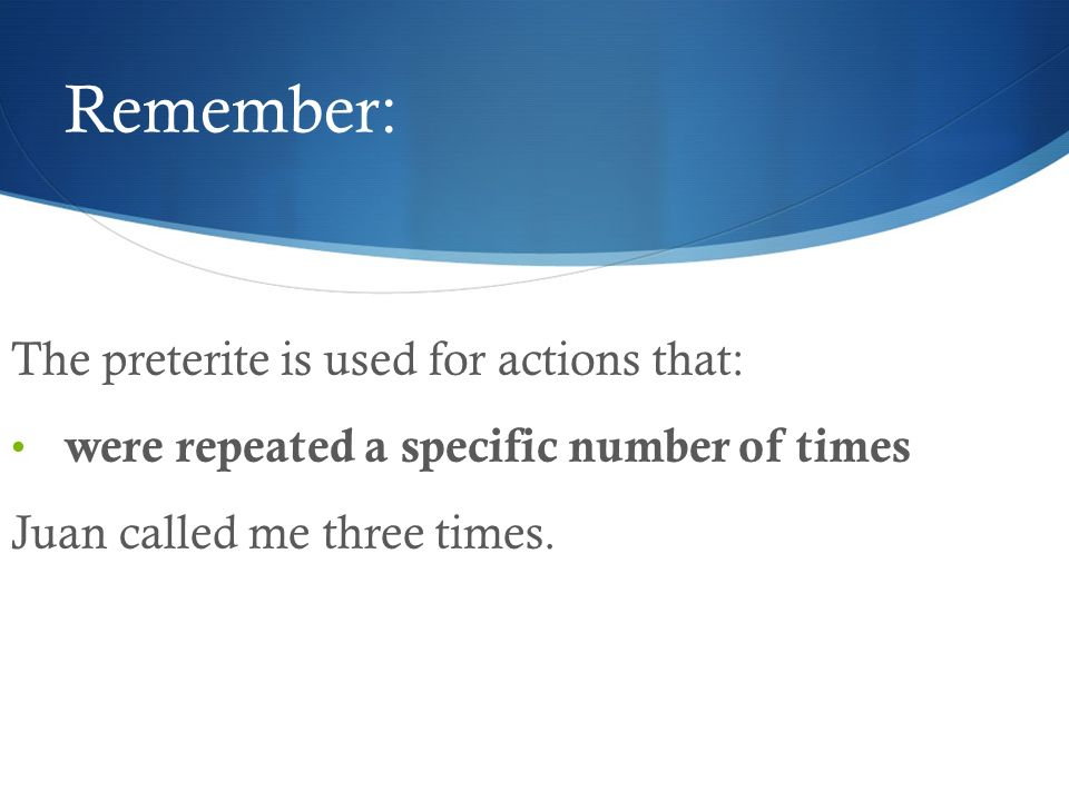 Remember: Actions that: were part of a chain of events.