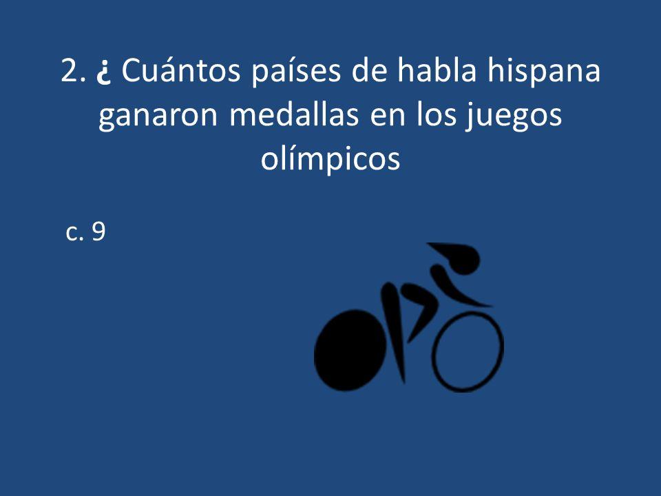 3.¿ Cuáles 9 países ganaron medallas.