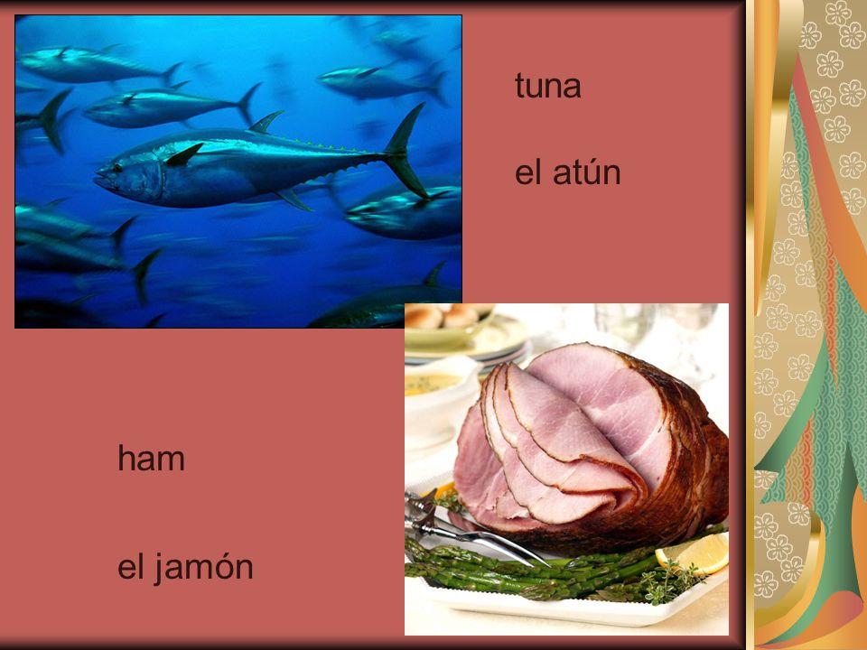 tuna el atún ham el jamón