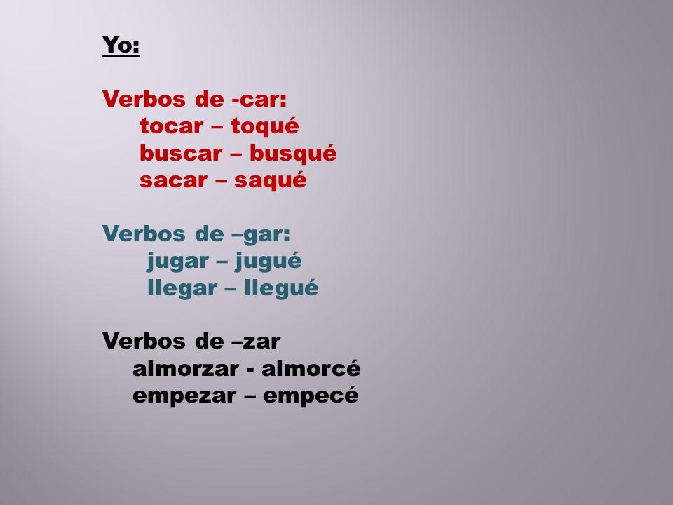 Verbos de –ar y de –er de cambio radical que cambian en el presente (o-ue), (e-ie) no cambian en el pretérito: Sentarse (ella)__________________ Mostrar (ellos)____________________ Entender (tú)______________________ Volver (yo)________________________