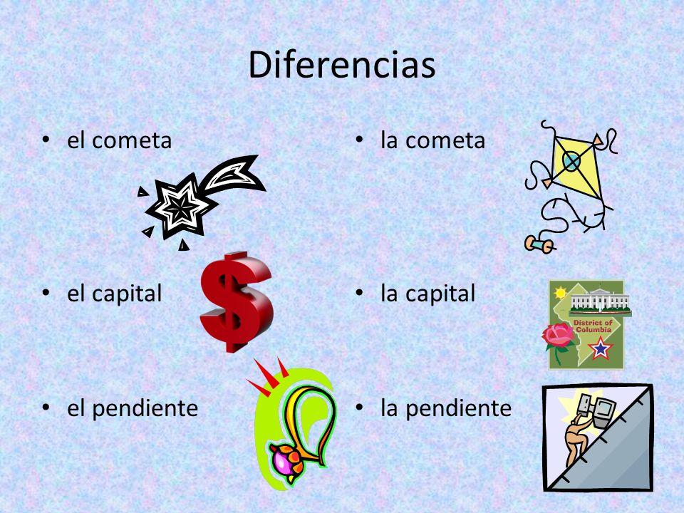 Diferencias el cometa el capital el pendiente la cometa la capital la pendiente