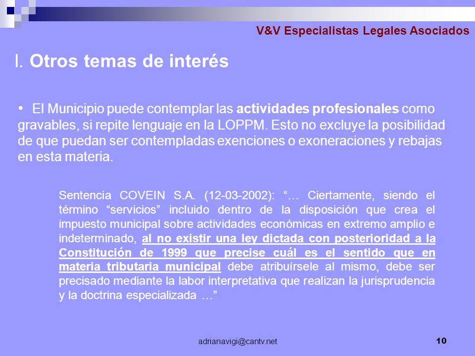 adrianavigi@cantv.net10 V&V Especialistas Legales Asociados El Municipio puede contemplar las actividades profesionales como gravables, si repite leng