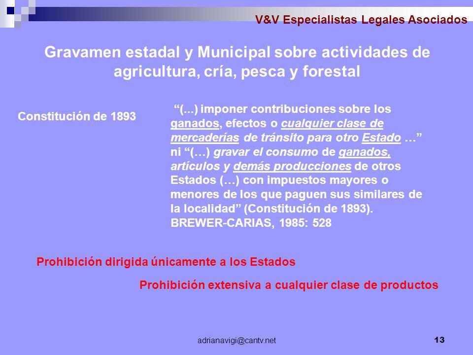 adrianavigi@cantv.net13 V&V Especialistas Legales Asociados Gravamen estadal y Municipal sobre actividades de agricultura, cría, pesca y forestal (...