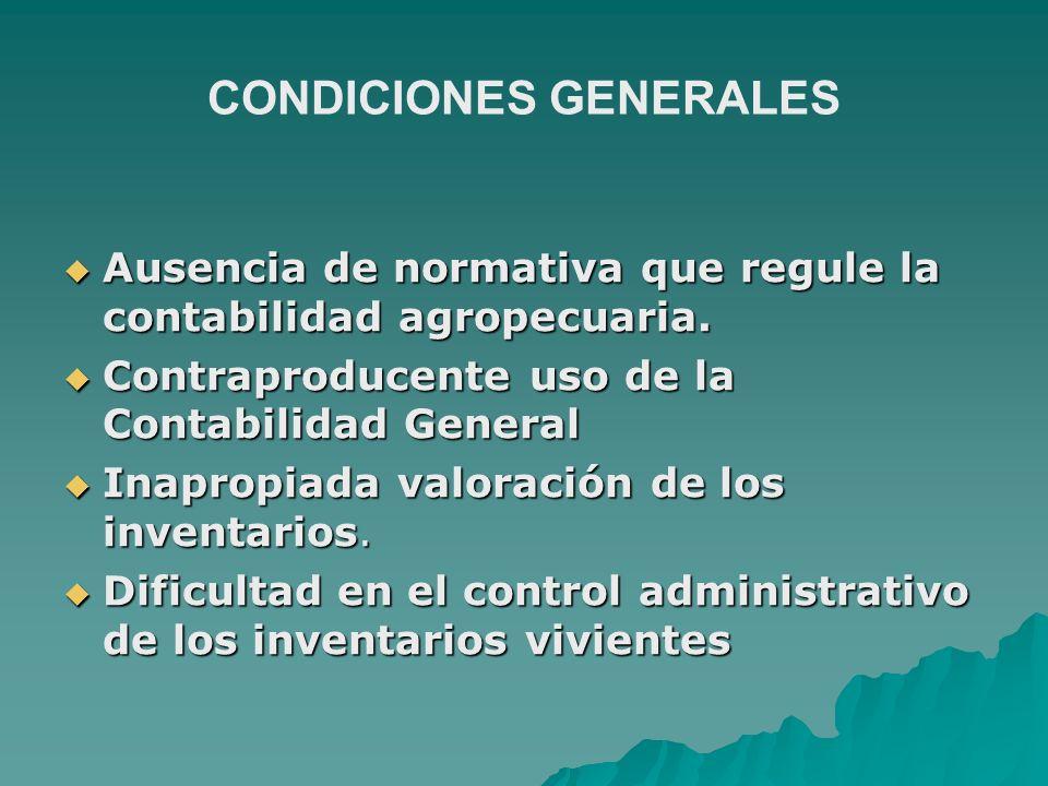 Ausencia de normativa que regule la contabilidad agropecuaria. Ausencia de normativa que regule la contabilidad agropecuaria. Contraproducente uso de