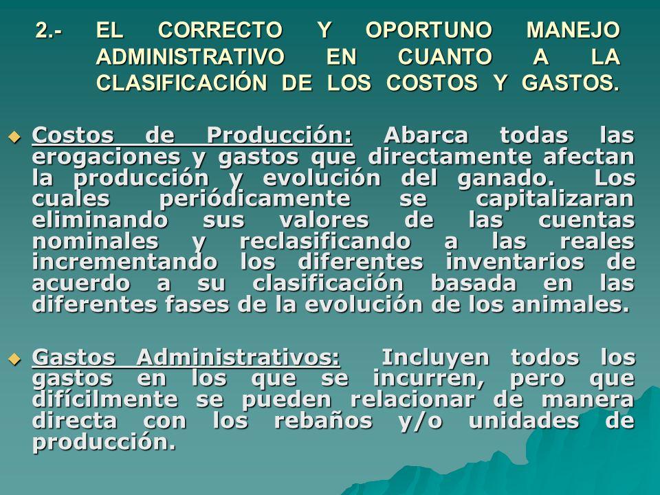 3.- DIFERENCIAS ENTRE EL SISTEMA TRADICIONAL DE VALORACIÓN DE LOS INVENTARIOS (VALOR DE MERCADO) Y EL SISTEMA DE CAPITALIZACIÓN DE COSTOS.