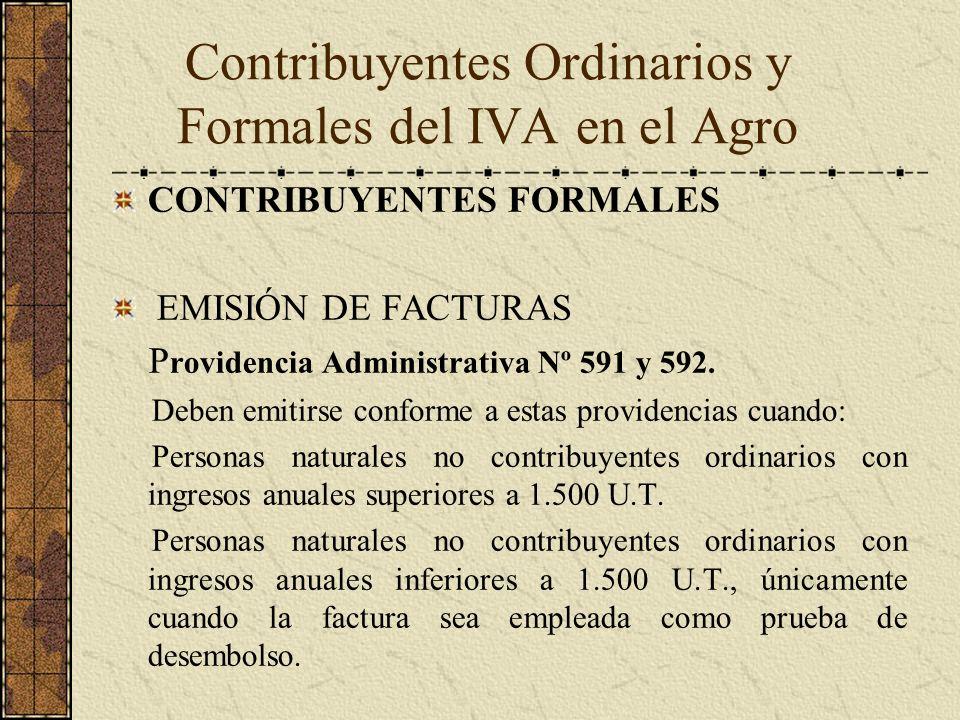 CONTRIBUYENTES FORMALES EMISIÓN DE FACTURAS P rovidencia Administrativa Nº 591 y 592. Deben emitirse conforme a estas providencias cuando: Personas na