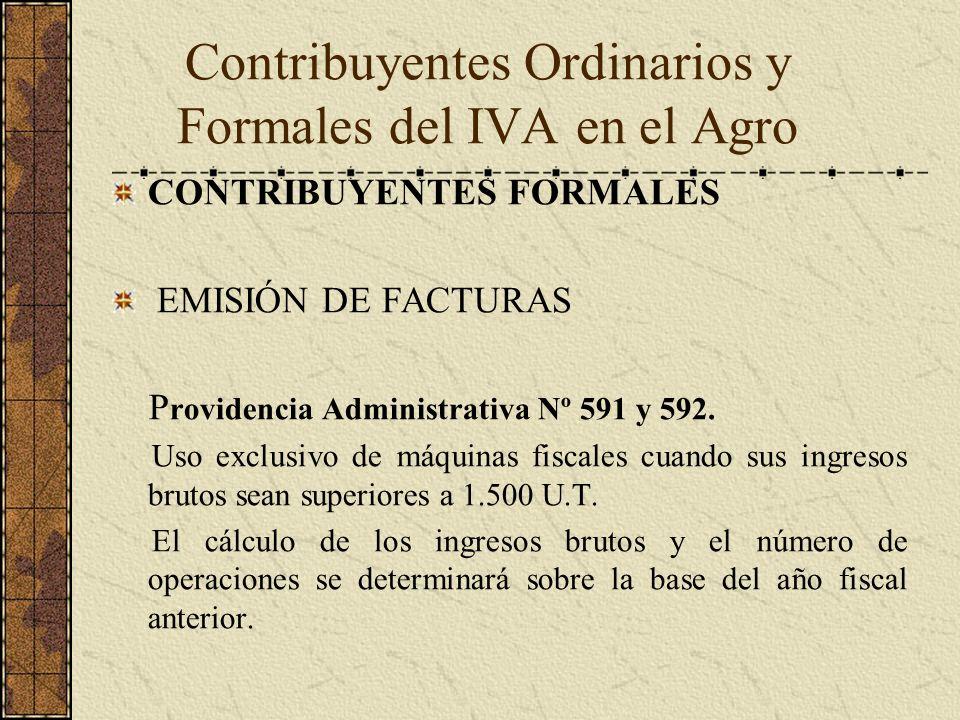 CONTRIBUYENTES FORMALES EMISIÓN DE FACTURAS P rovidencia Administrativa Nº 591 y 592. Uso exclusivo de máquinas fiscales cuando sus ingresos brutos se