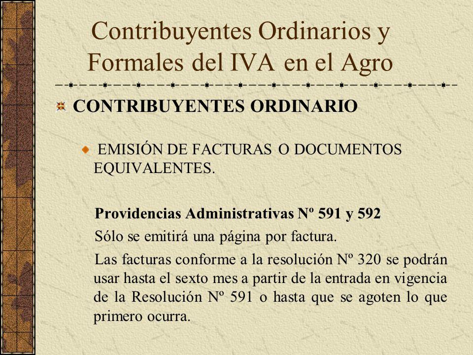 CONTRIBUYENTES ORDINARIO EMISIÓN DE FACTURAS O DOCUMENTOS EQUIVALENTES. Providencias Administrativas Nº 591 y 592 Sólo se emitirá una página por factu
