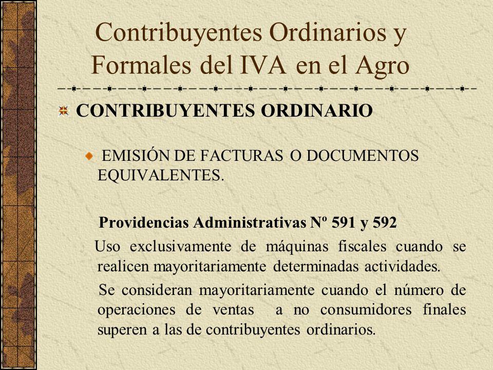 CONTRIBUYENTES ORDINARIO EMISIÓN DE FACTURAS O DOCUMENTOS EQUIVALENTES. Providencias Administrativas Nº 591 y 592 Uso exclusivamente de máquinas fisca