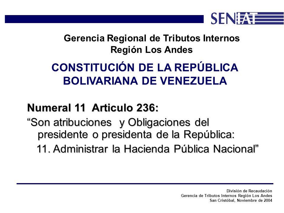 División de Recaudación Gerencia de Tributos Internos Región Los Andes San Cristóbal, Noviembre de 2004 Gerencia Regional de Tributos Internos Región Los Andes Dar cumplimiento a las obligaciones formales y requisitos exigidos por la Ley de Impuesto Sobre La Renta, su Reglamento y lo establecido en el presente Decreto.