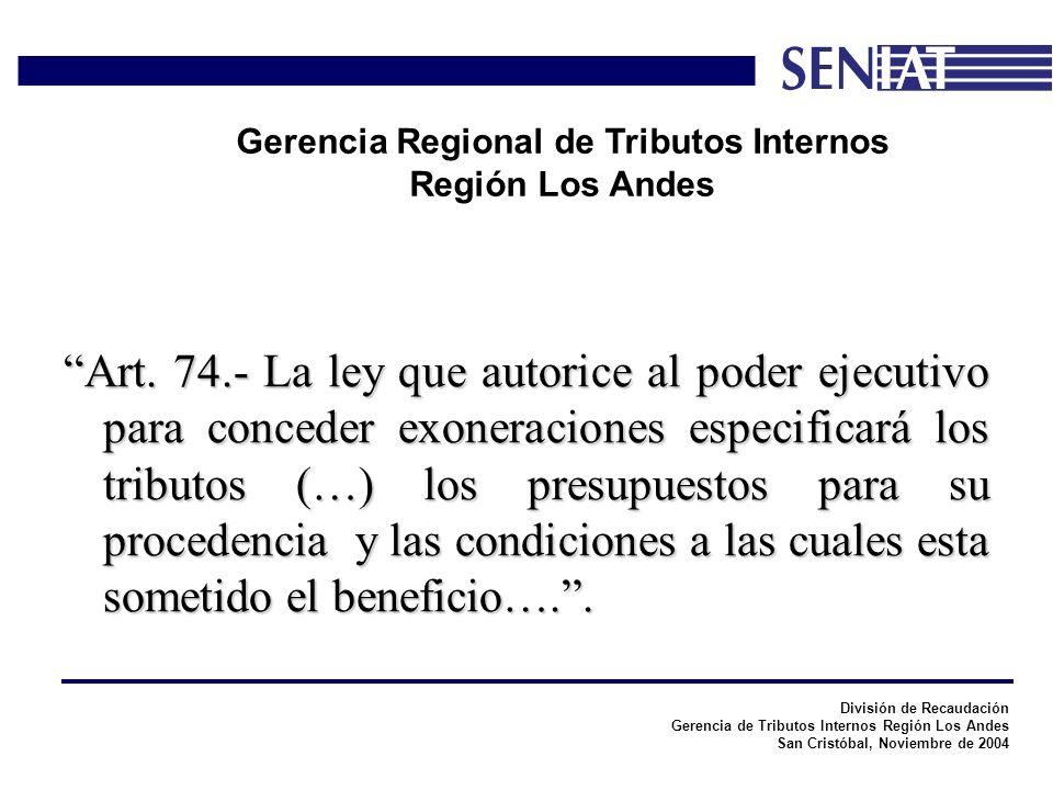 División de Recaudación Gerencia de Tributos Internos Región Los Andes San Cristóbal, Noviembre de 2004 Gerencia Regional de Tributos Internos Región Los Andes La pérdida de actividad exonerada no podrá ser imputada, ni compensada con la actividad gravada.