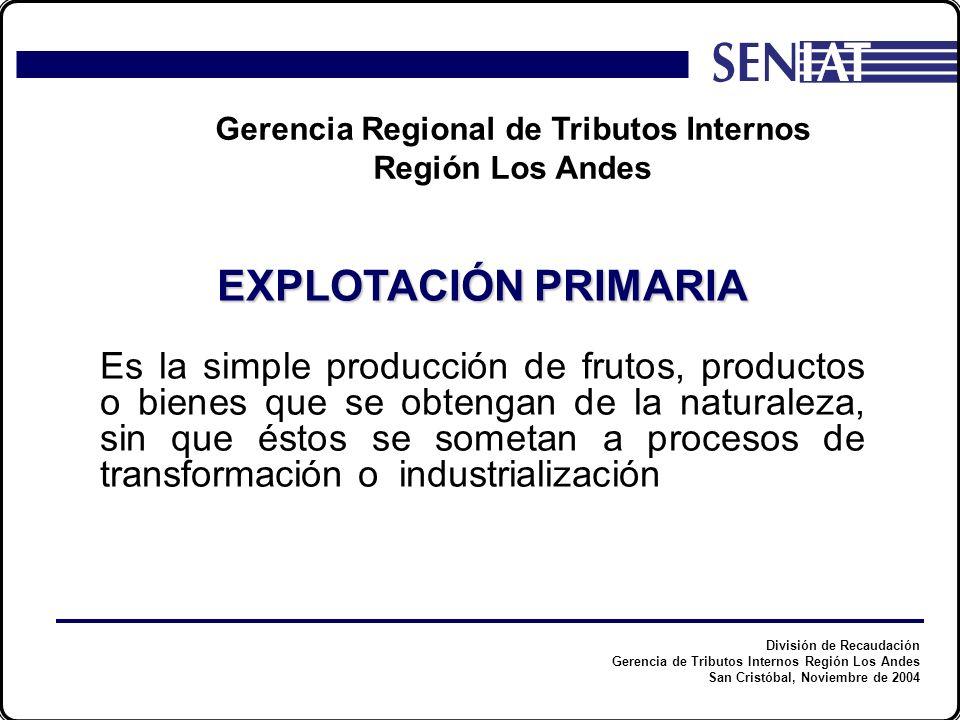 División de Recaudación Gerencia de Tributos Internos Región Los Andes San Cristóbal, Noviembre de 2004 Gerencia Regional de Tributos Internos Región Los Andes Para obtener el beneficio de exoneración a dichos enriquecimientos, deberán inscribirse en el Registro que a tal efecto llevará la Administración Tributaria de cada Jurisdicción.