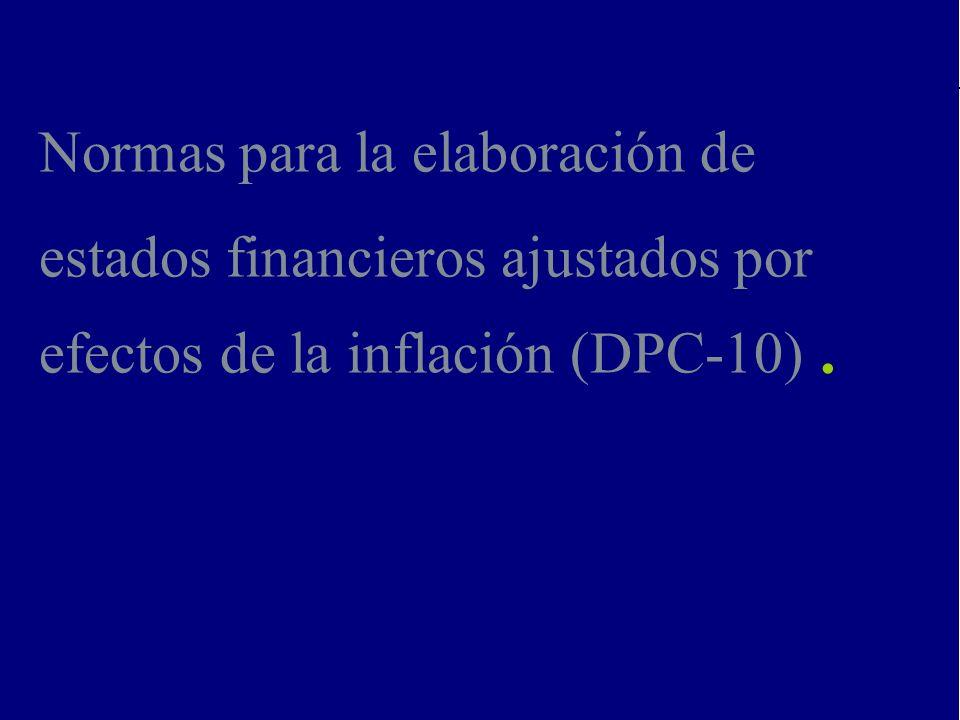 8 Impactos de la NIC 41 y la DPC-10 en Fincas Deloitte Venezuela 2007 Normas para la elaboración de estados financieros ajustados por efectos de la inflación (DPC-10).
