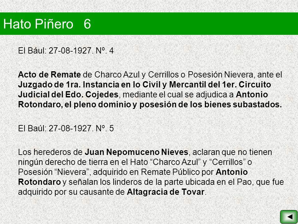 Hato Piñero 6 El Bául: 27-08-1927. Nº. 4 Acto de Remate de Charco Azul y Cerrillos o Posesión Nievera, ante el Juzgado de 1ra. Instancia en lo Civil y