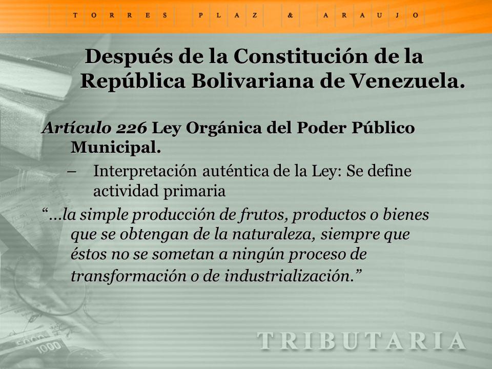 Después de la Constitución de la República Bolivariana de Venezuela. Artículo 226 Ley Orgánica del Poder Público Municipal. –Interpretación auténtica