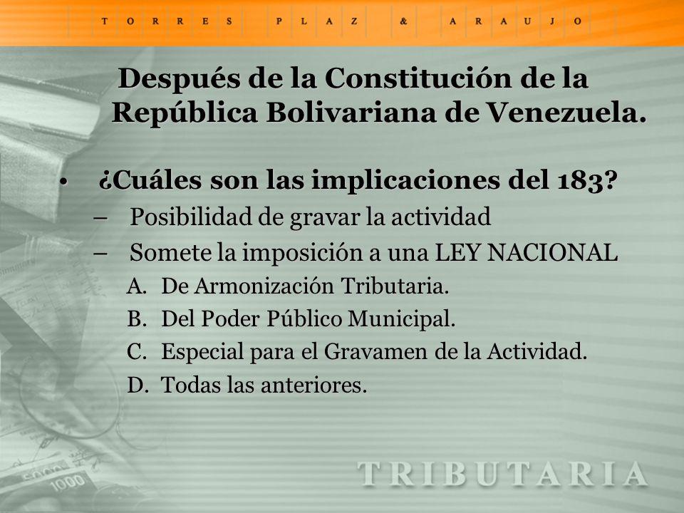 Después de la Constitución de la República Bolivariana de Venezuela. ¿Cuáles son las implicaciones del 183?¿Cuáles son las implicaciones del 183? –Pos