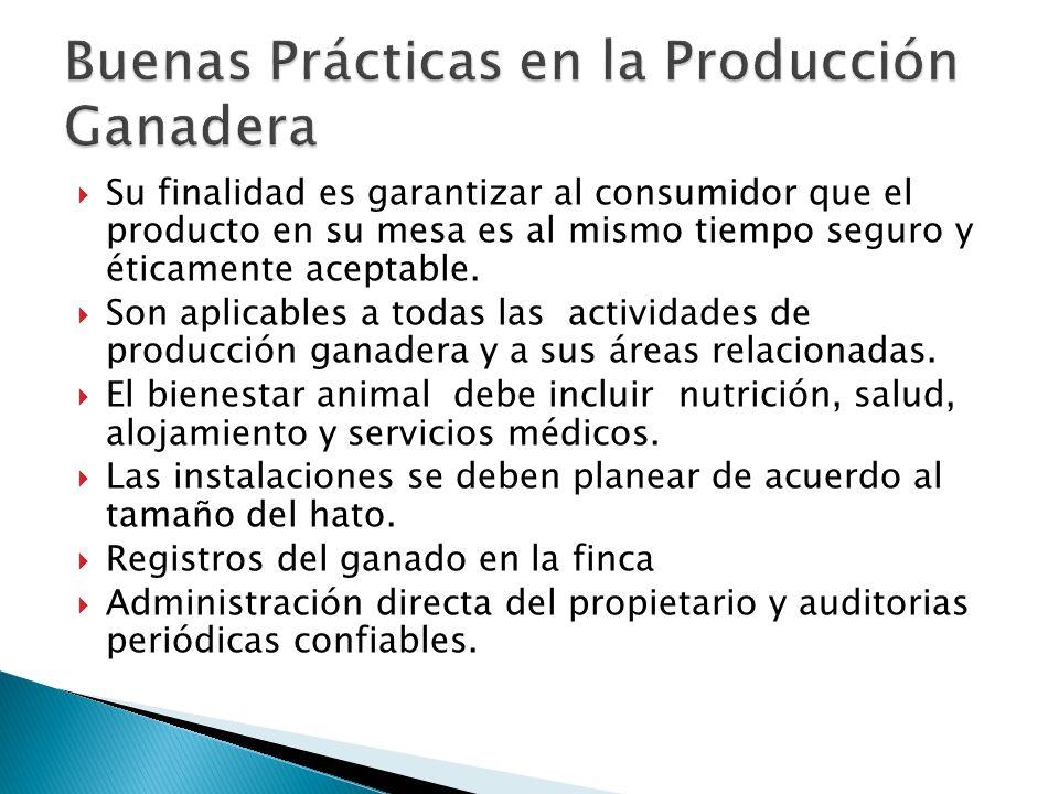 Su finalidad es garantizar al consumidor que el producto en su mesa es al mismo tiempo seguro y éticamente aceptable.