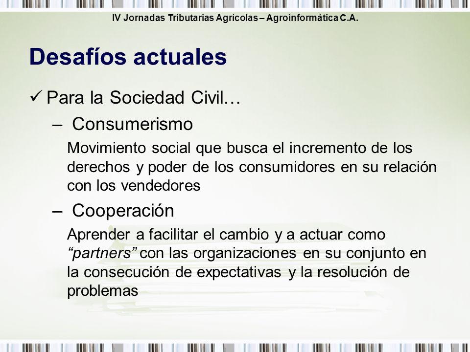 IV Jornadas Tributarias Agrícolas – Agroinformática C.A. Para la Sociedad Civil… – Consumerismo Movimiento social que busca el incremento de los derec