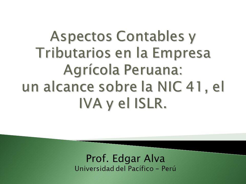 Agenda I.Consideraciones preliminares II. Aspectos generales del sector agrícola en el Perú III.