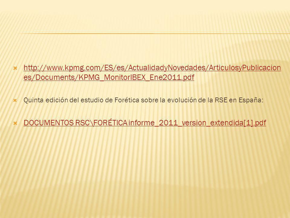 http://www.kpmg.com/ES/es/ActualidadyNovedades/ArticulosyPublicacion es/Documents/KPMG_MonitorIBEX_Ene2011.pdf http://www.kpmg.com/ES/es/ActualidadyNo
