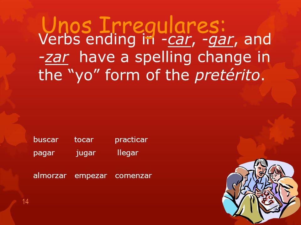 (-er / -ir verbs) escribí escribiste escribió escribimos escribisteis escribieron 13 Por ejemplo: escribir