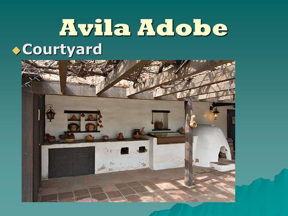Avila Adobe Courtyard Courtyard