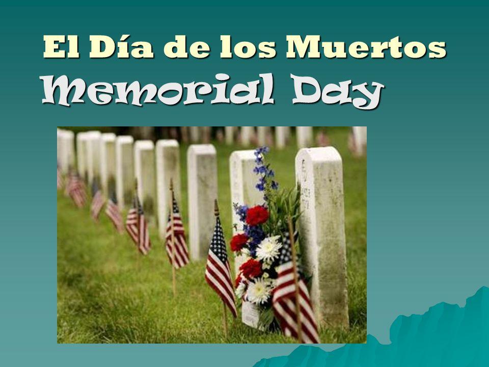 El Día de los Muertos Memorial Day