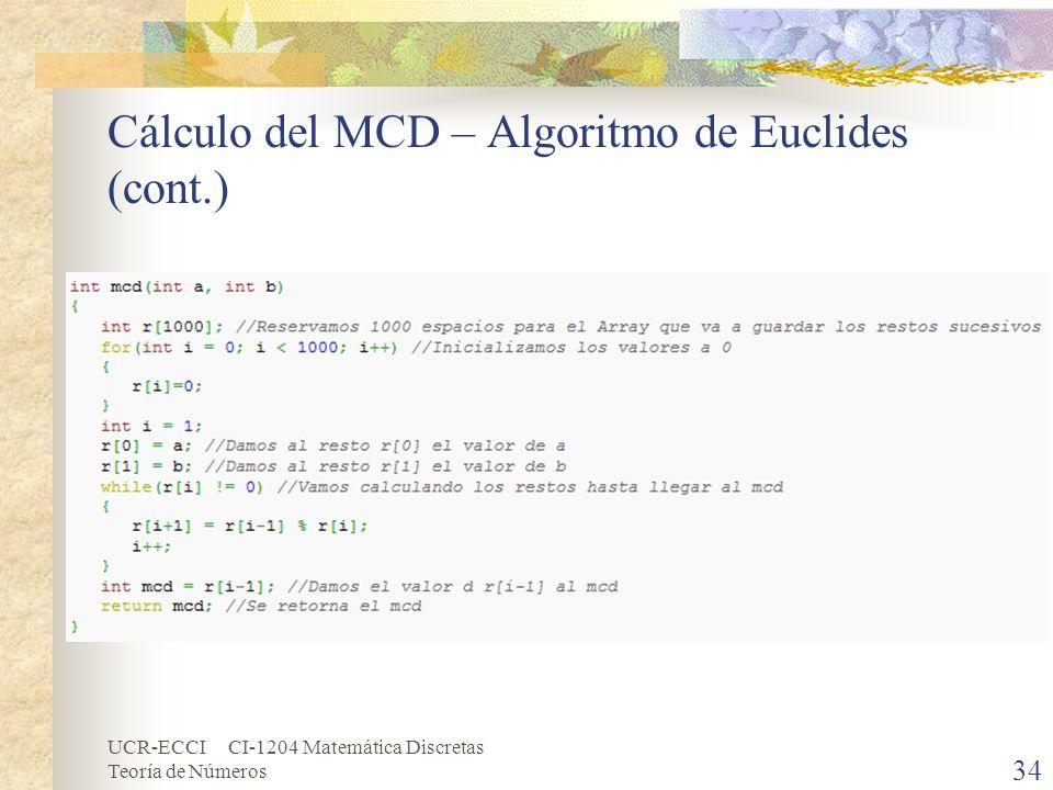 UCR-ECCI CI-1204 Matemática Discretas Teoría de Números Cálculo del MCD – Algoritmo de Euclides (cont.) 34
