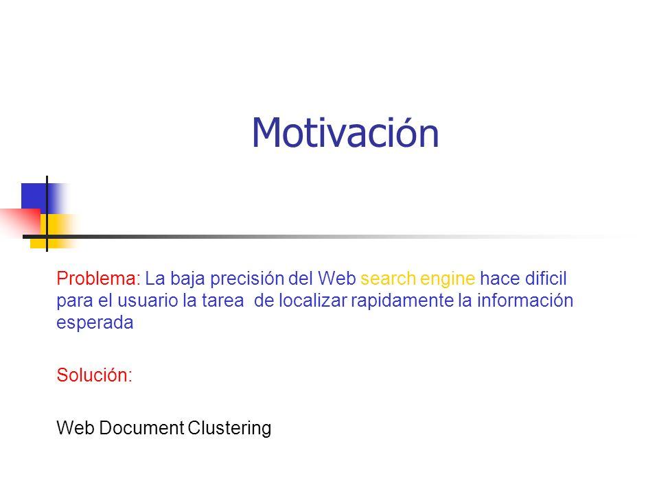 Combinar los clusters base Los documentos pueden compartir m á s de una frase.