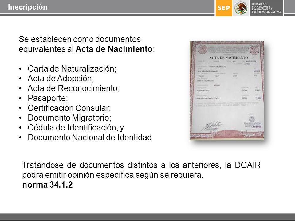 Tratándose de documentos distintos a los anteriores, la DGAIR podrá emitir opinión específica según se requiera. norma 34.1.2 Se establecen como docum