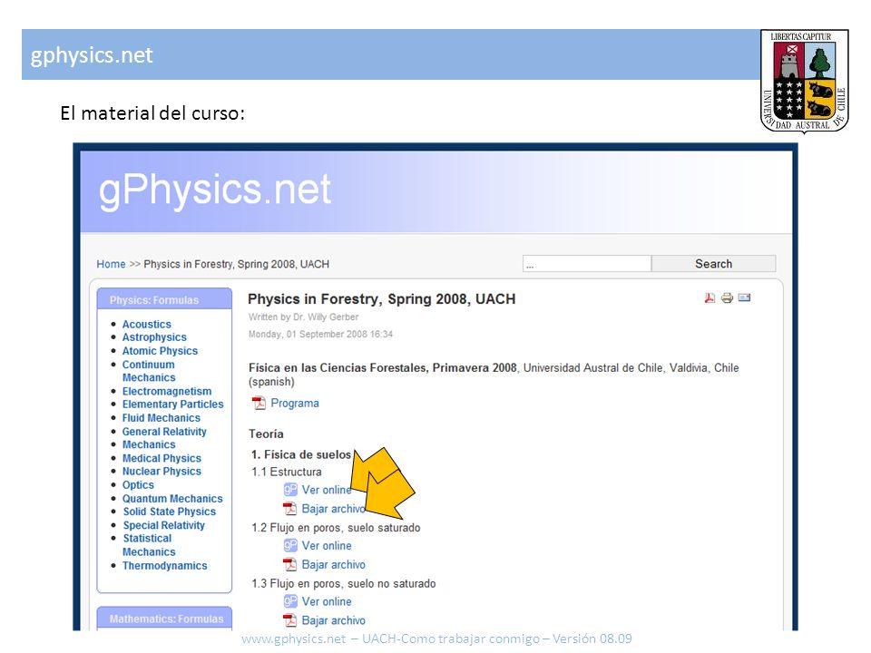 gphysics.net El material del curso: www.gphysics.net – UACH-Como trabajar conmigo – Versión 08.09