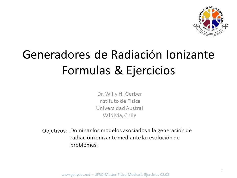 1.2 Modelo del Filamento – Modelo Mecánico Cuántico Función de onda [-] Vector de onda [m] Largo de onda [m] Impulso [kg m/s] Energía [J] z/L L z m h, Largo del conductor Posición dentro del conductor Masa del electrón [kg] (9.11x10 -31 kg) Constante de Planck (6.63x10 -34 Js, 1.055x10 -34 Js) n = 1, 2, 3,… numero de estado www.gphysics.net – UFRO-Master-Fisica-Medica-1-Ejercicios-08.08