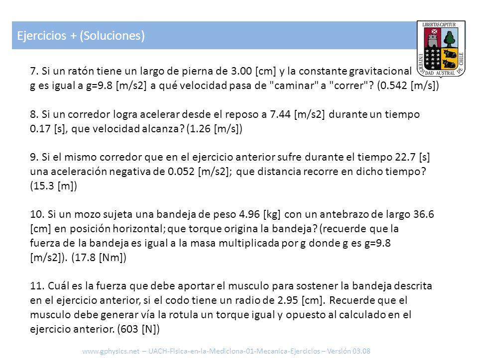 Ejercicios + (Soluciones) www.gphysics.net – UACH-Fisica-en-la-Mediciona-01-Mecanica-Ejercicios – Versión 03.08 12.
