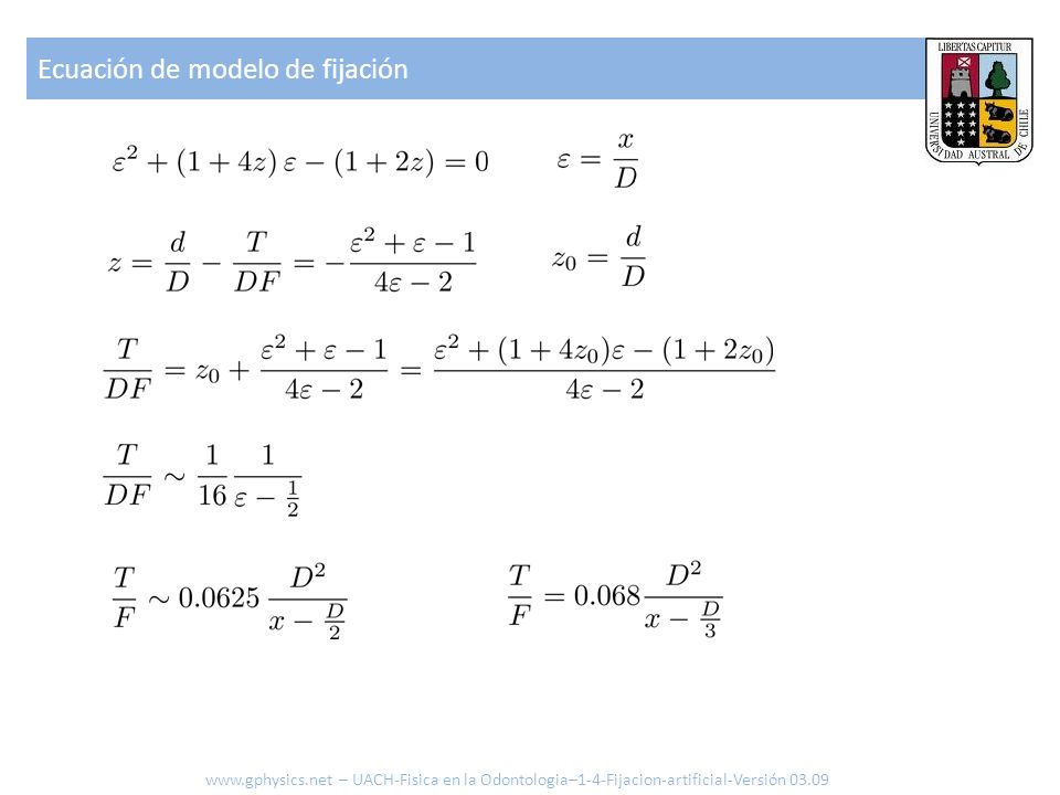 Caso sin torque www.gphysics.net – UACH-Fisica en la Odontologia–1-4-Fijacion-artificial-Versión 03.09 T = 0 que se logra con Y -> y corresponde a solo traslación