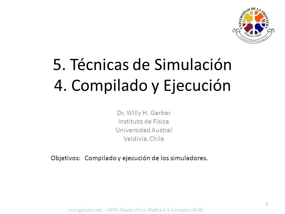 Seteo y compilar 2 www.gphysics.net – UFRO-Master-Fisica-Medica-5-1-Conceptos-05.09 export G4WORKDIR=c:/g4work source c:/Geant4/geant4_9_2/env.sh cd $G4WORKDIR/examples/novice/N01 make Ejecutar cygwin: Setear y compilar: