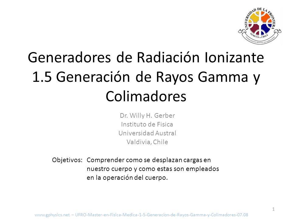 Espectro de Rayos X 12 E I λ I E max λ min λ min = hc E max λ = hc E www.gphysics.net – UFRO-Master-en-Fisica-Medica-1-5-Generacion-de-Rayos-Gamma-y-Colimadores-07.08