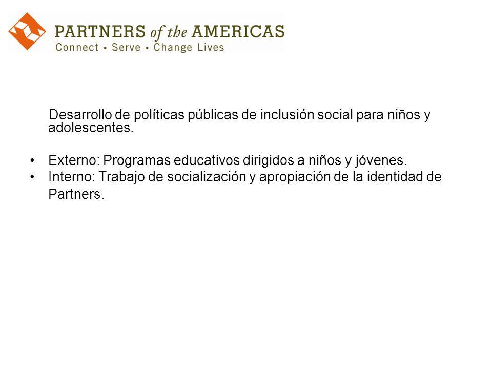 Desarrollo de políticas públicas de inclusión social para niños y adolescentes.