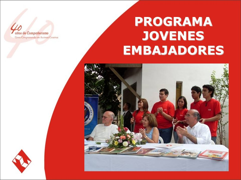 PROGRAMA JOVENES EMBAJADORES PROGRAMA JOVENES EMBAJADORES
