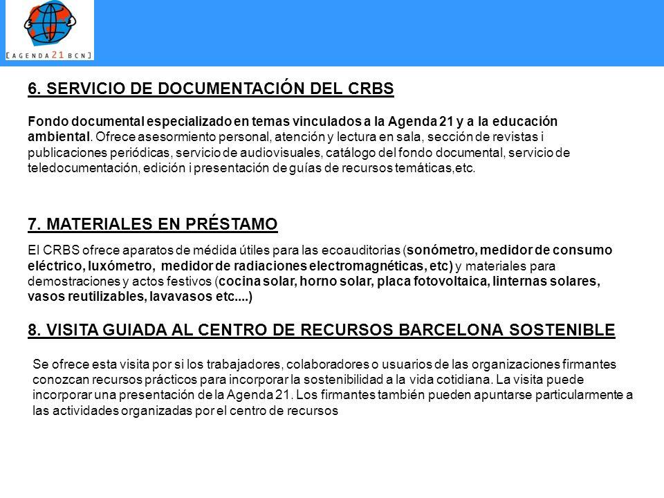 7. MATERIALES EN PRÉSTAMO El CRBS ofrece aparatos de médida útiles para las ecoauditorias (sonómetro, medidor de consumo eléctrico, luxómetro, medidor