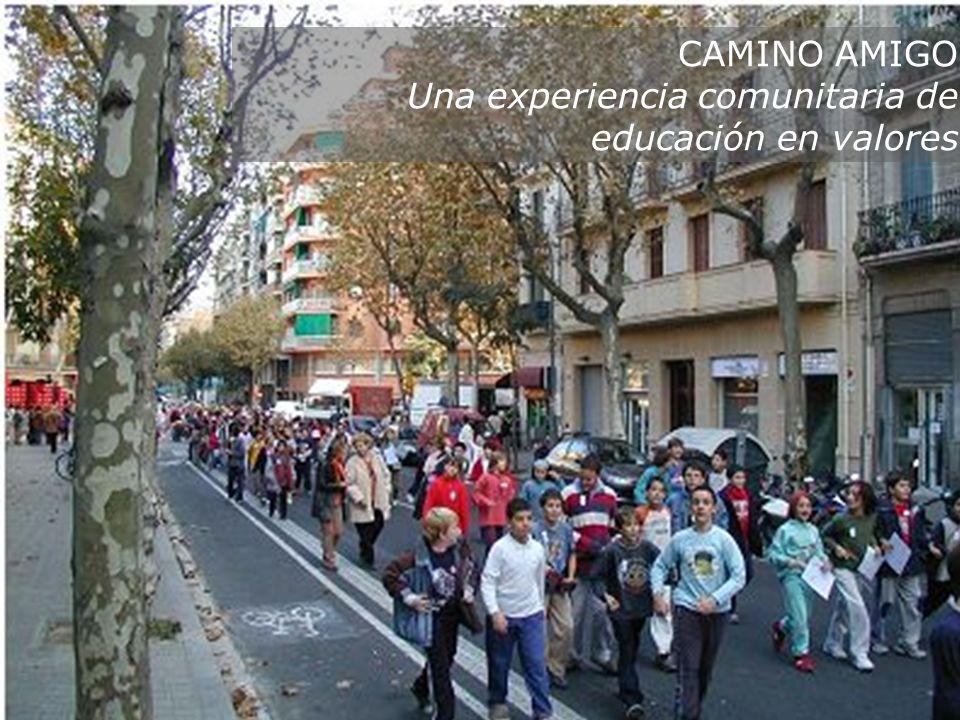 CAMINO AMIGO Una experiencia comunitaria de educación en valores