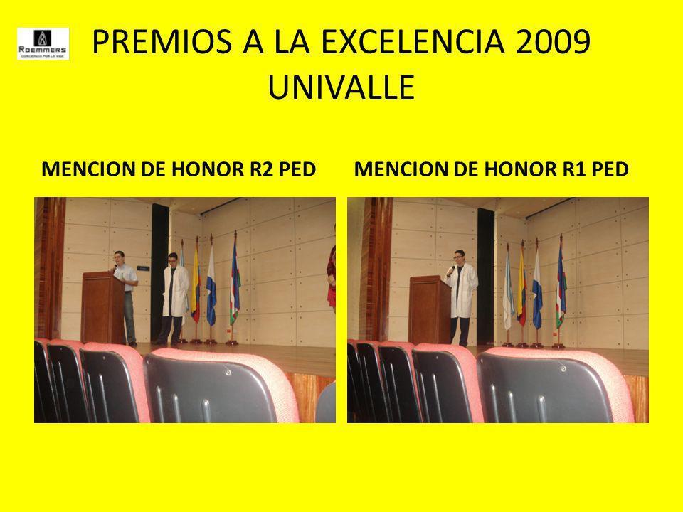 PREMIOS A LA EXCELENCIA 2009 UNIVALLE MENCION DE HONOR R2 PEDMENCION DE HONOR R1 PED