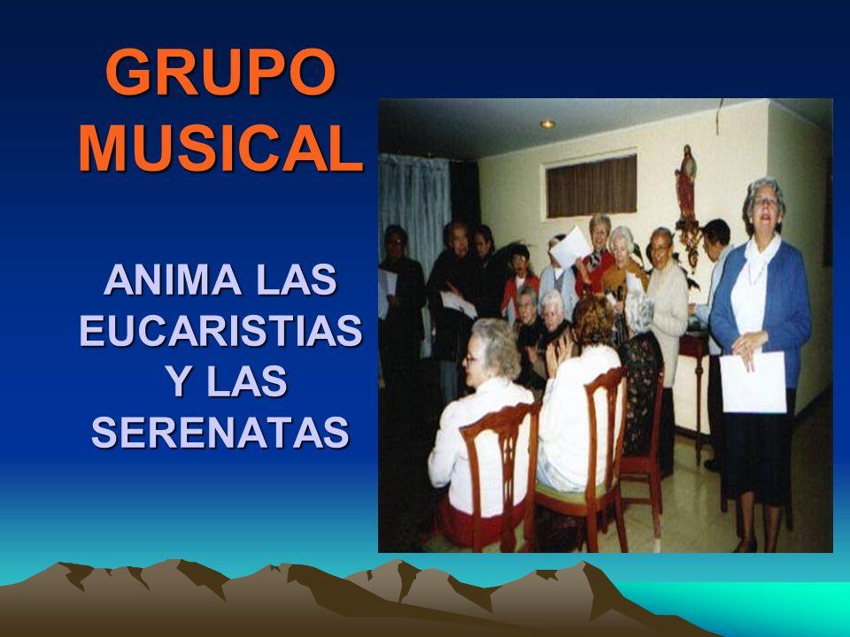 GRUPO MUSICAL ANIMA LAS EUCARISTIAS Y LAS SERENATAS