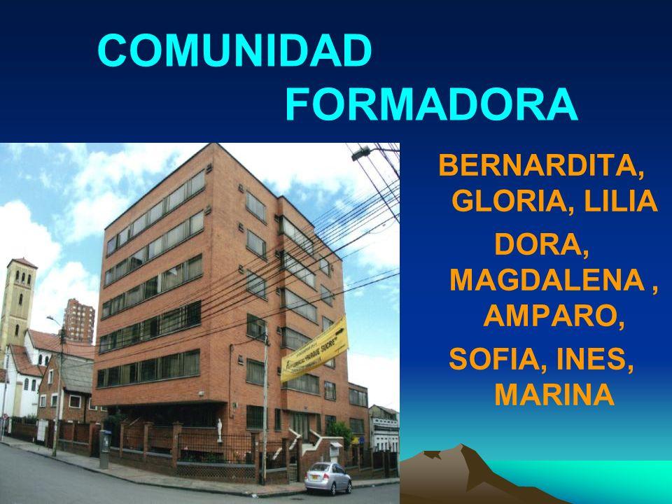 COMUNIDAD FORMADORA BERNARDITA, GLORIA, LILIA DORA, MAGDALENA, AMPARO, SOFIA, INES, MARINA