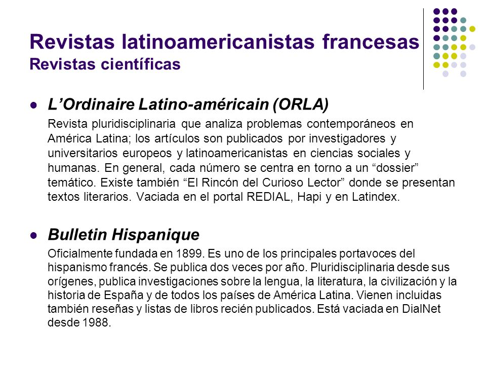 Revistas latinoamericanistas francesas Revistas científicas LOrdinaire Latino-américain (ORLA) Revista pluridisciplinaria que analiza problemas contem
