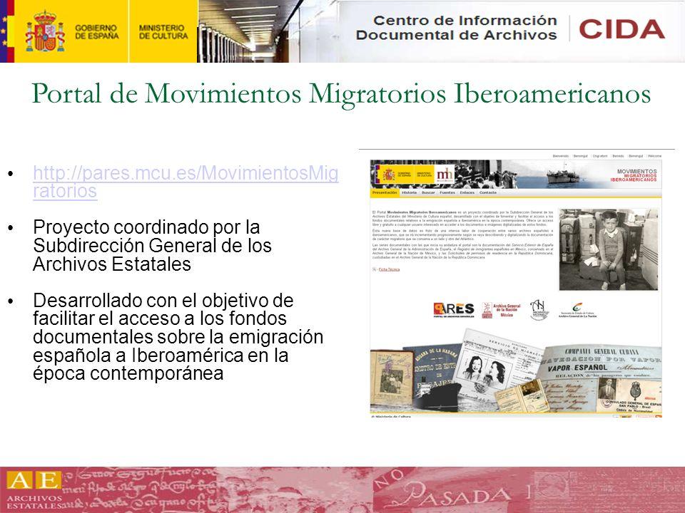 http://pares.mcu.es/MovimientosMig ratorios http://pares.mcu.es/MovimientosMig ratorios Proyecto coordinado por la Subdirección General de los Archivo