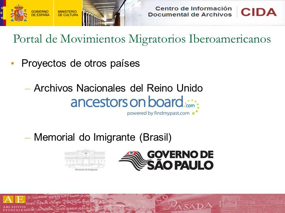 Portal de Movimientos Migratorios Iberoamericanos Proyectos de otros países – Archivos Nacionales del Reino Unido – Memorial do Imigrante (Brasil)