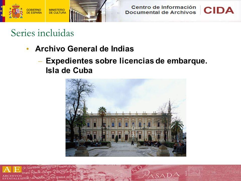 Series incluidas Archivo General de Indias – Expedientes sobre licencias de embarque. Isla de Cuba