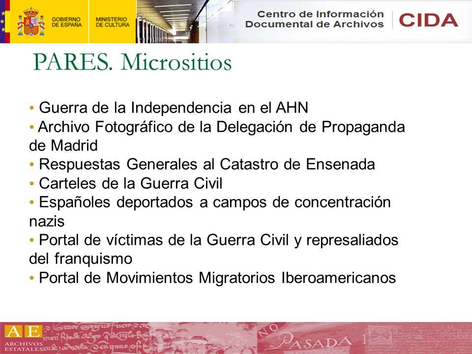 PARES. Micrositios Guerra de la Independencia en el AHN Archivo Fotográfico de la Delegación de Propaganda de Madrid Respuestas Generales al Catastro