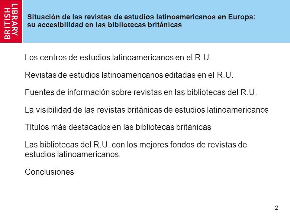 3 Los centros de estudios latinoamericanos en el R.U.